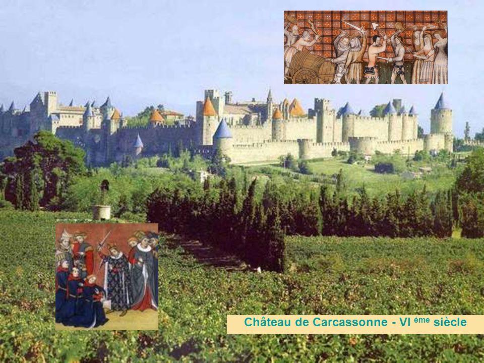 Château de Carcassonne - Vl éme siècle