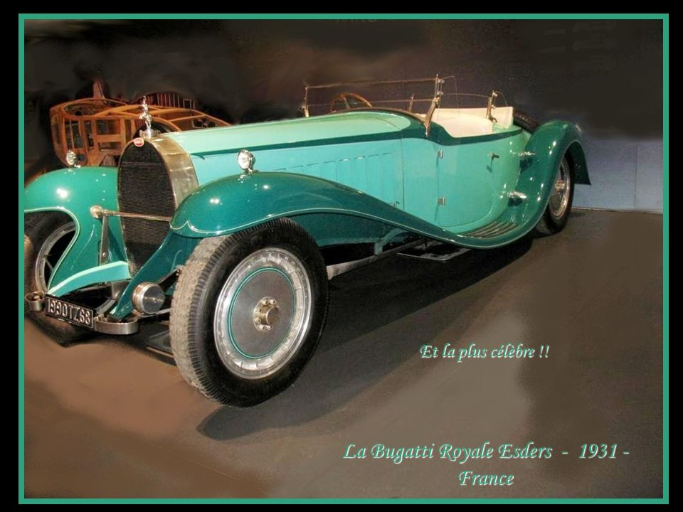 La Bugatti Royale Esders - 1931 - France