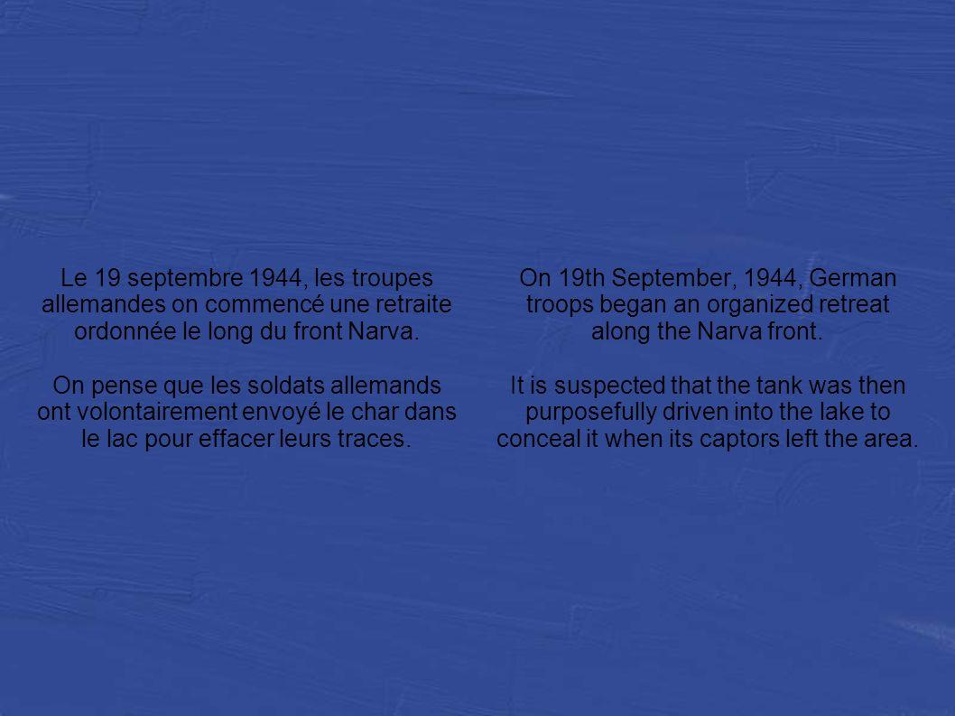 Le 19 septembre 1944, les troupes allemandes on commencé une retraite ordonnée le long du front Narva.