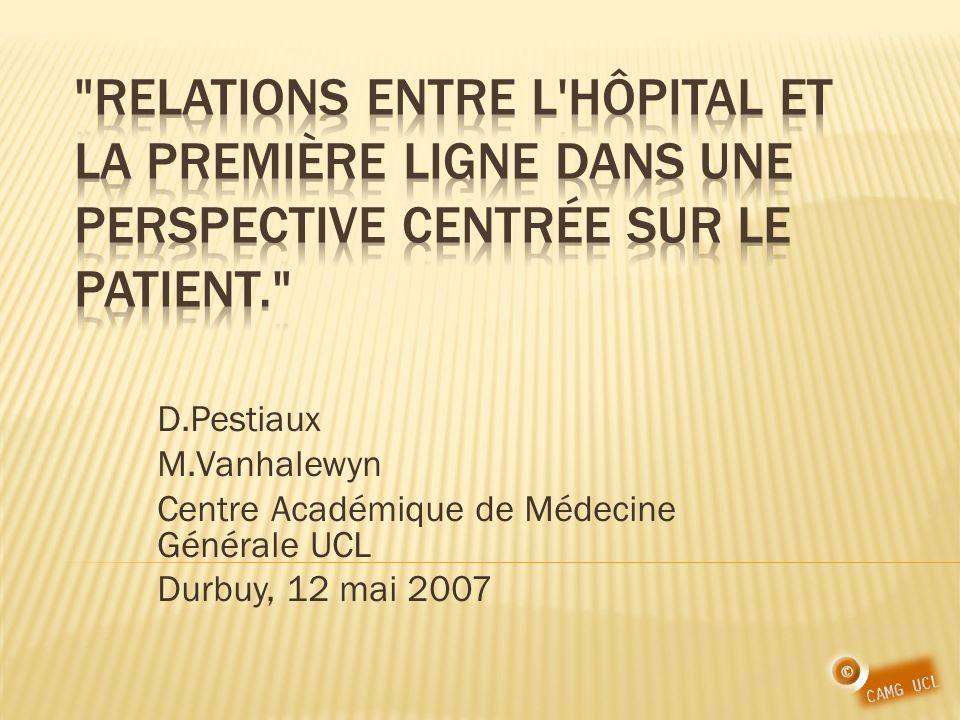 Relations entre l hôpital et la première ligne dans une perspective centrée sur le patient.