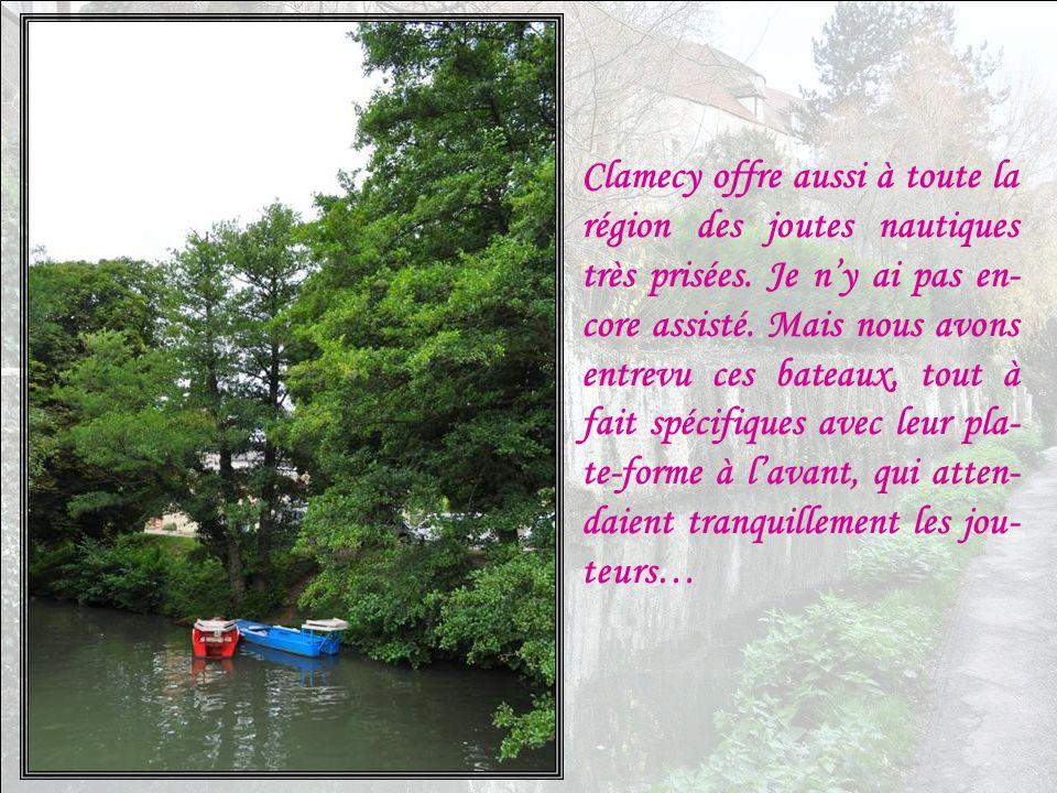 Clamecy offre aussi à toute la région des joutes nautiques très prisées.