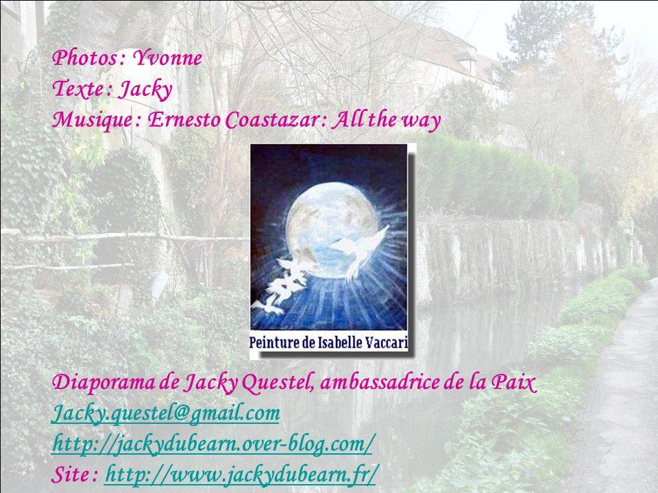 Photos : Yvonne Texte : Jacky Musique : Ernesto Coastazar : All the way