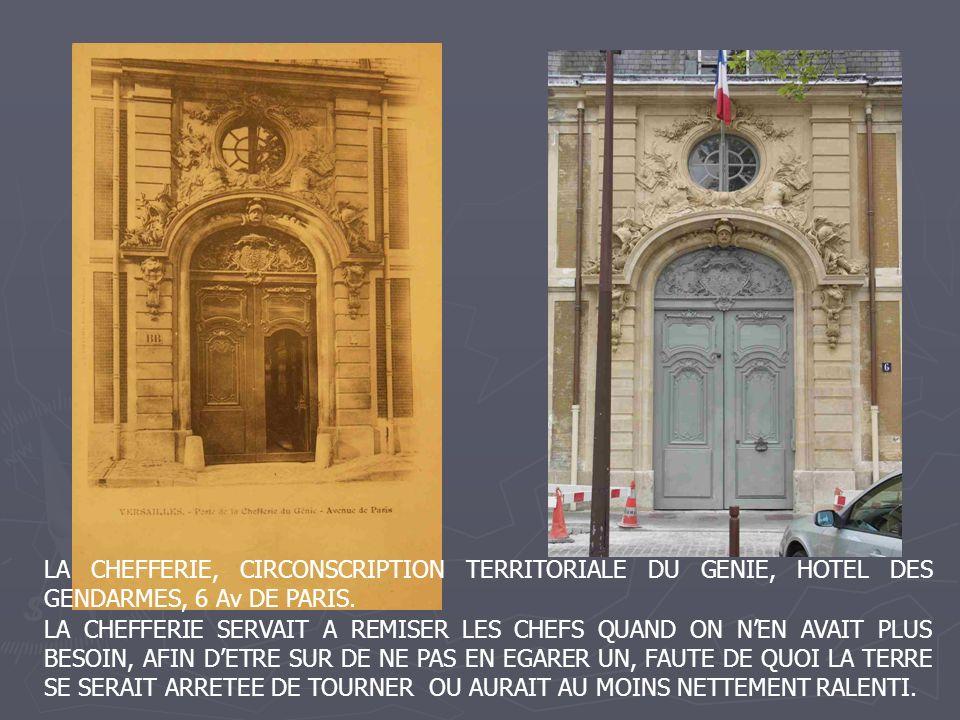 LA CHEFFERIE, CIRCONSCRIPTION TERRITORIALE DU GENIE, HOTEL DES GENDARMES, 6 Av DE PARIS.