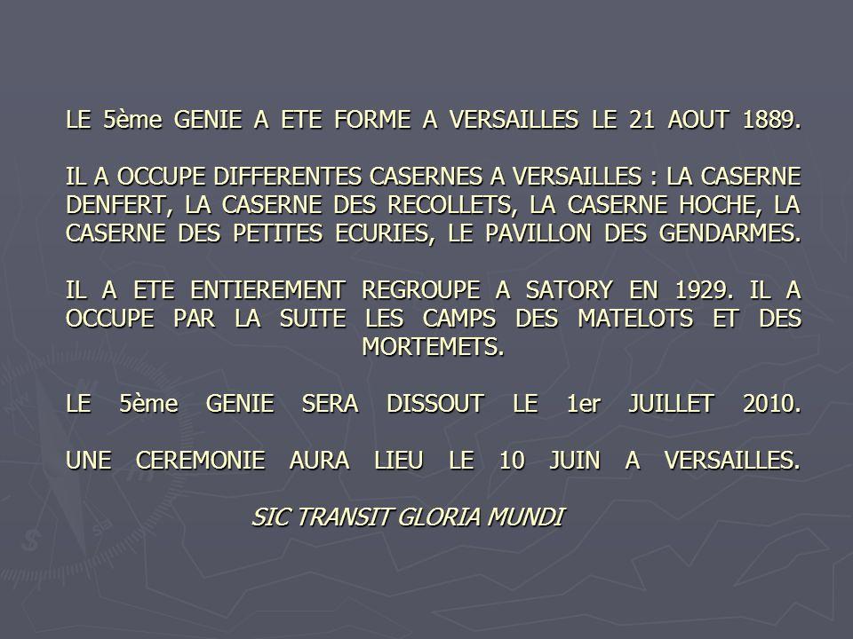 LE 5ème GENIE A ETE FORME A VERSAILLES LE 21 AOUT 1889