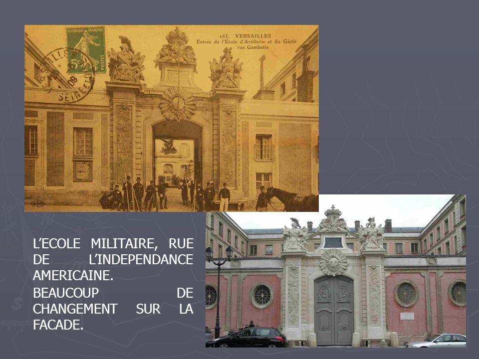L'ECOLE MILITAIRE, RUE DE L'INDEPENDANCE AMERICAINE.