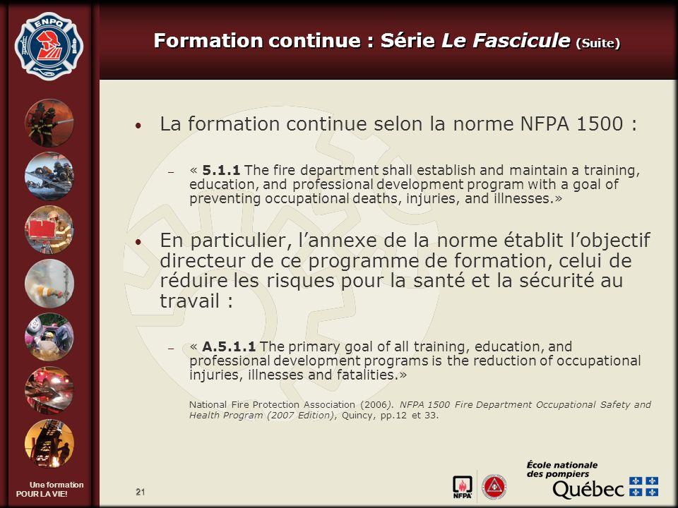 Formation continue : Série Le Fascicule (Suite)