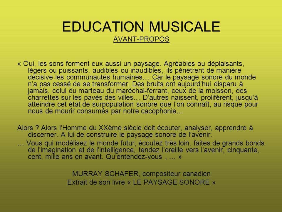 EDUCATION MUSICALE AVANT-PROPOS