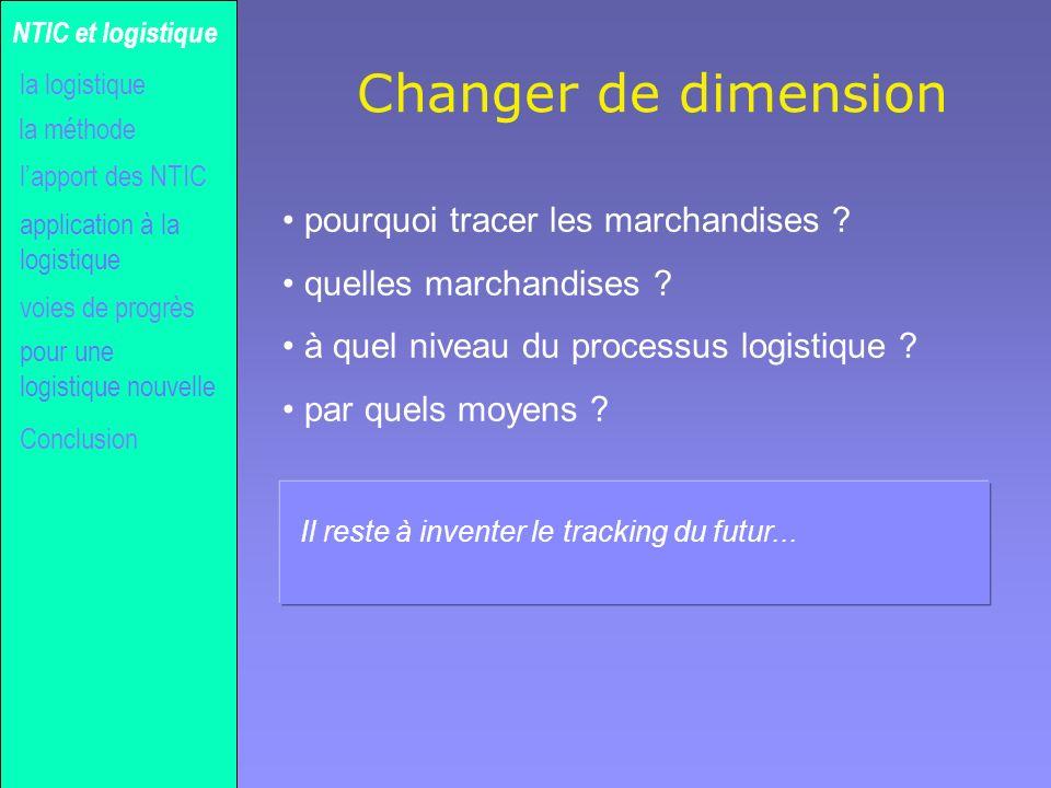 Changer de dimension pourquoi tracer les marchandises