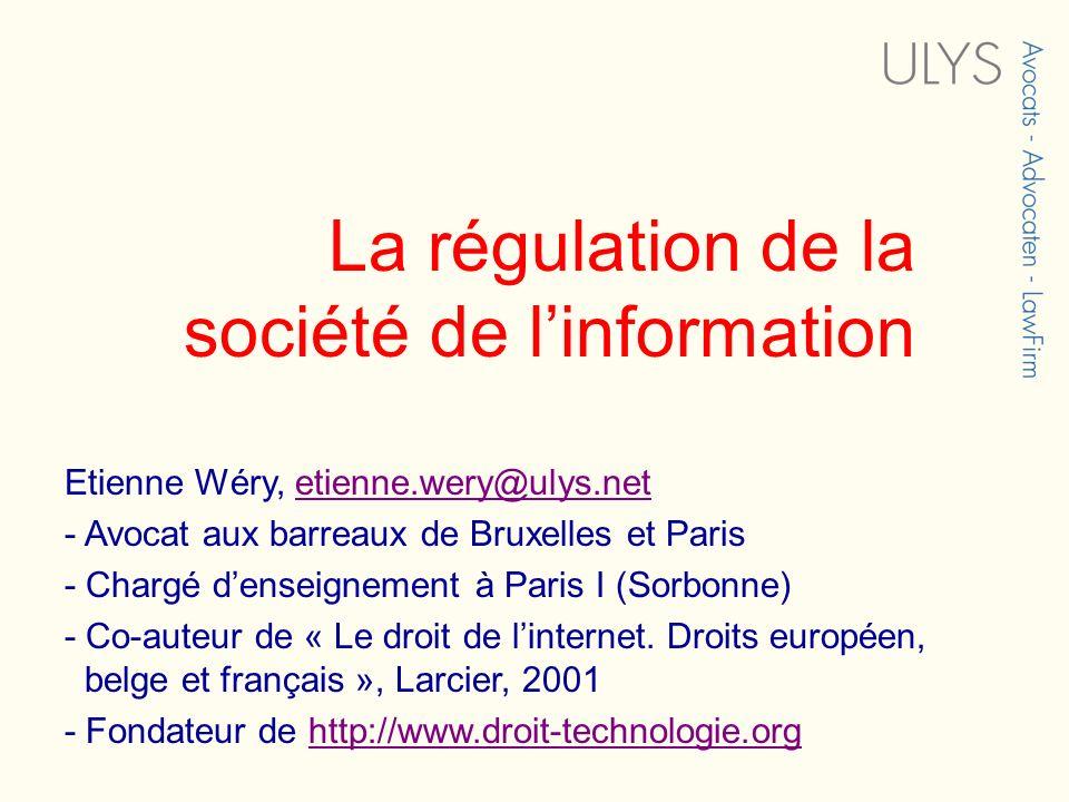 La régulation de la société de l'information