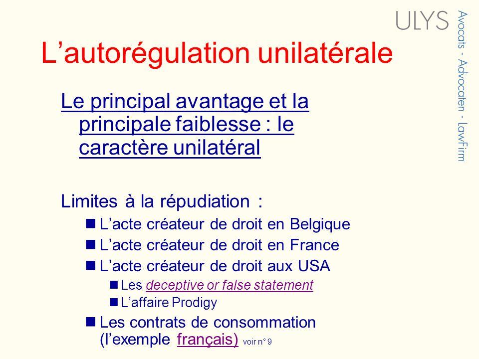L'autorégulation unilatérale