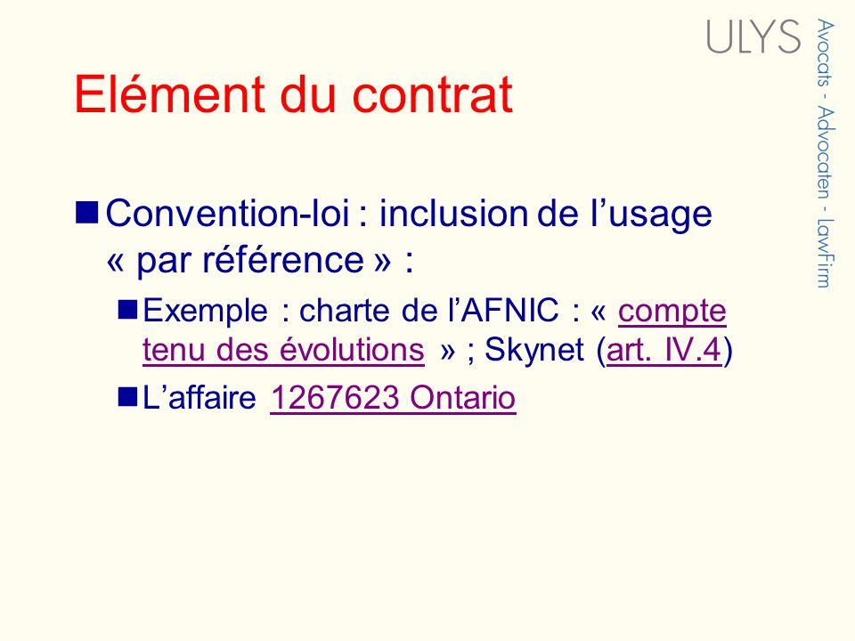 Elément du contrat Convention-loi : inclusion de l'usage « par référence » :