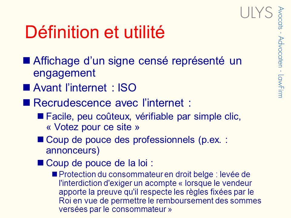 Définition et utilité Affichage d'un signe censé représenté un engagement. Avant l'internet : ISO.