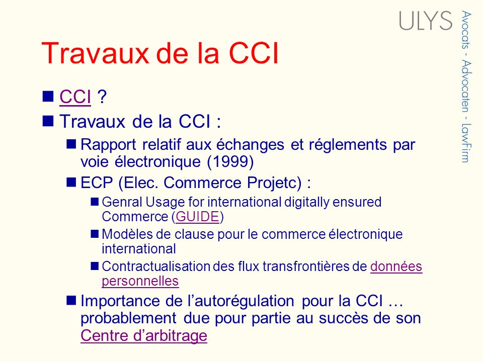 Travaux de la CCI CCI Travaux de la CCI :