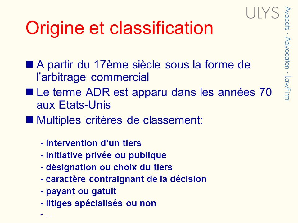 Origine et classification