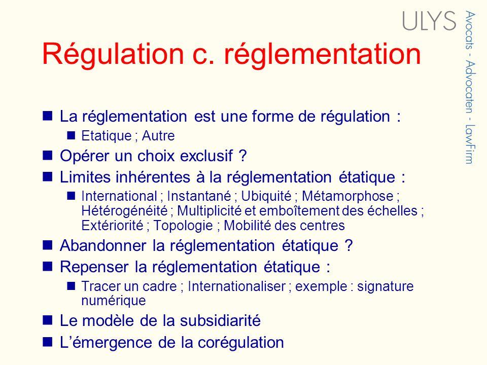 Régulation c. réglementation