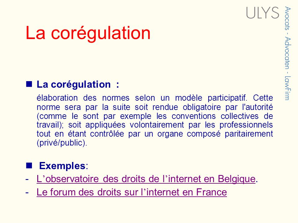 La corégulation La corégulation :