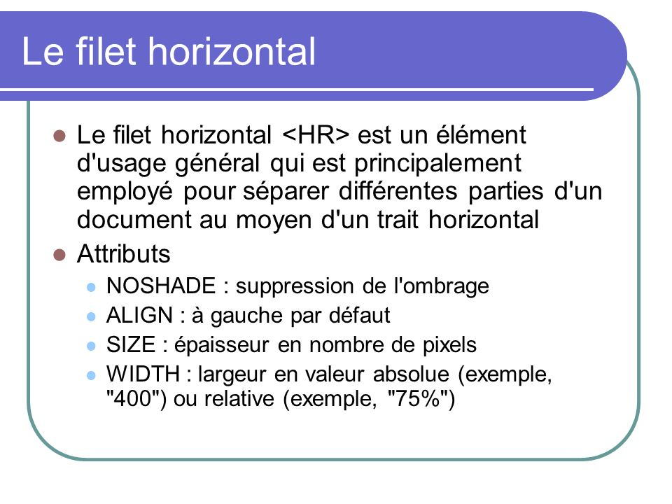 Le filet horizontal