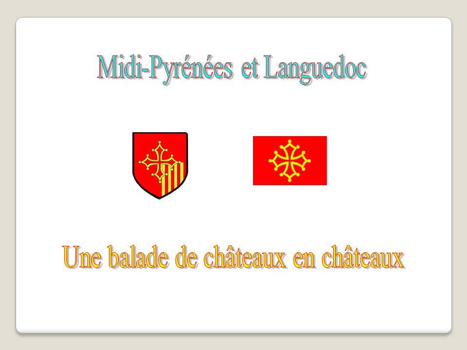 Midi-Pyrénées et Languedoc