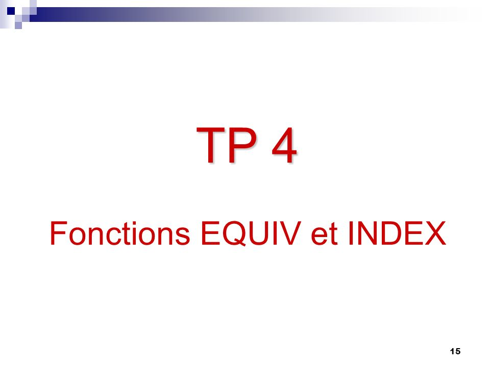 TP 4 Fonctions EQUIV et INDEX