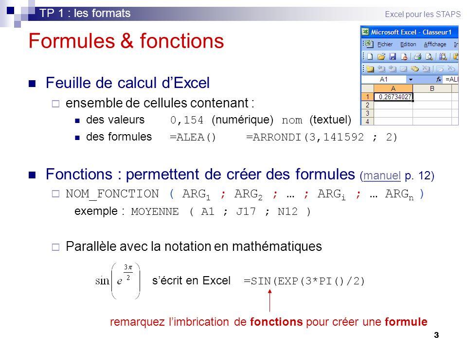 remarquez l'imbrication de fonctions pour créer une formule