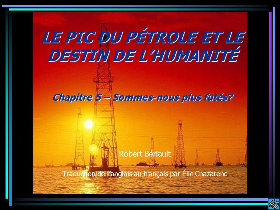 Robert Bériault Traduction de l'anglais au français par Élie Chazarenc