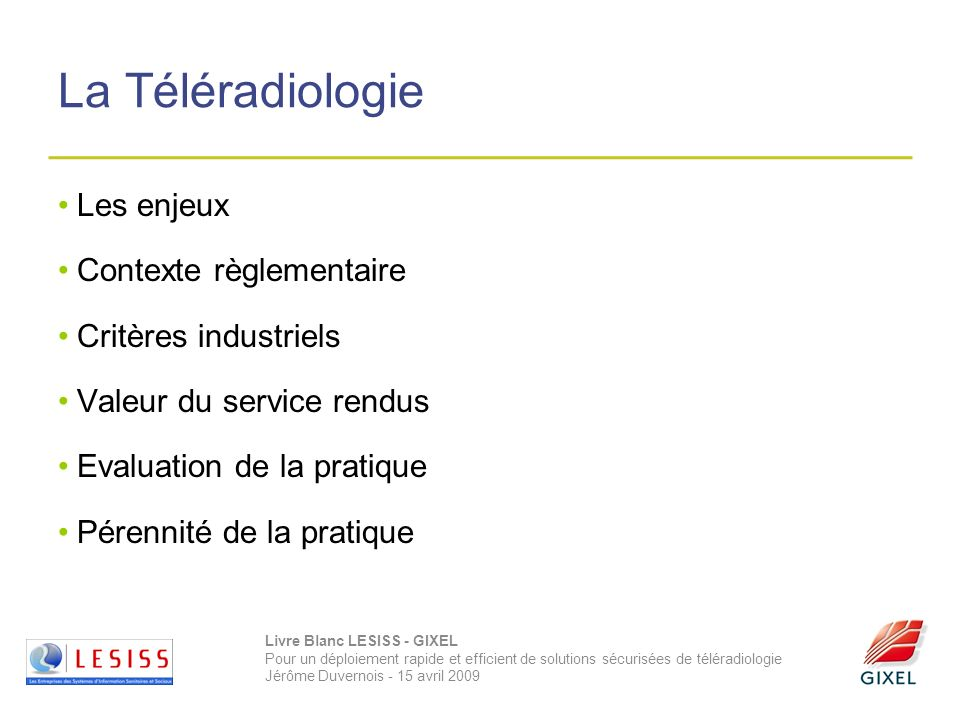 La Téléradiologie Les enjeux Contexte règlementaire