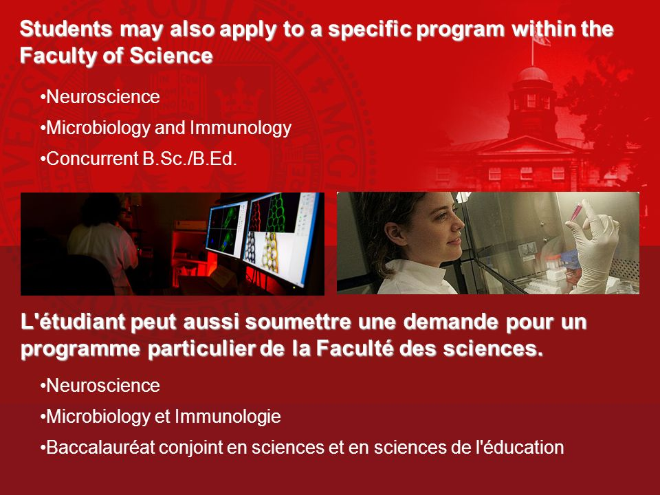 Students may also apply to a specific program within the Faculty of Science