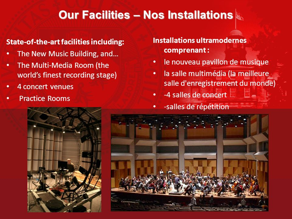 Our Facilities – Nos Installations