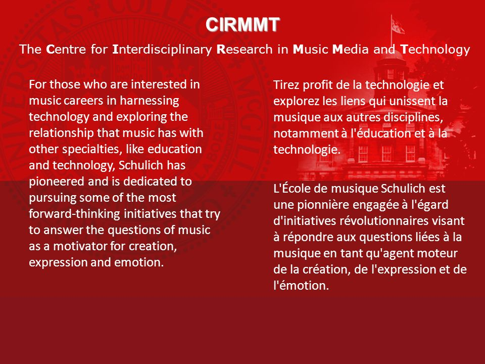 CIRMMT The Centre for Interdisciplinary Research in Music Media and Technology