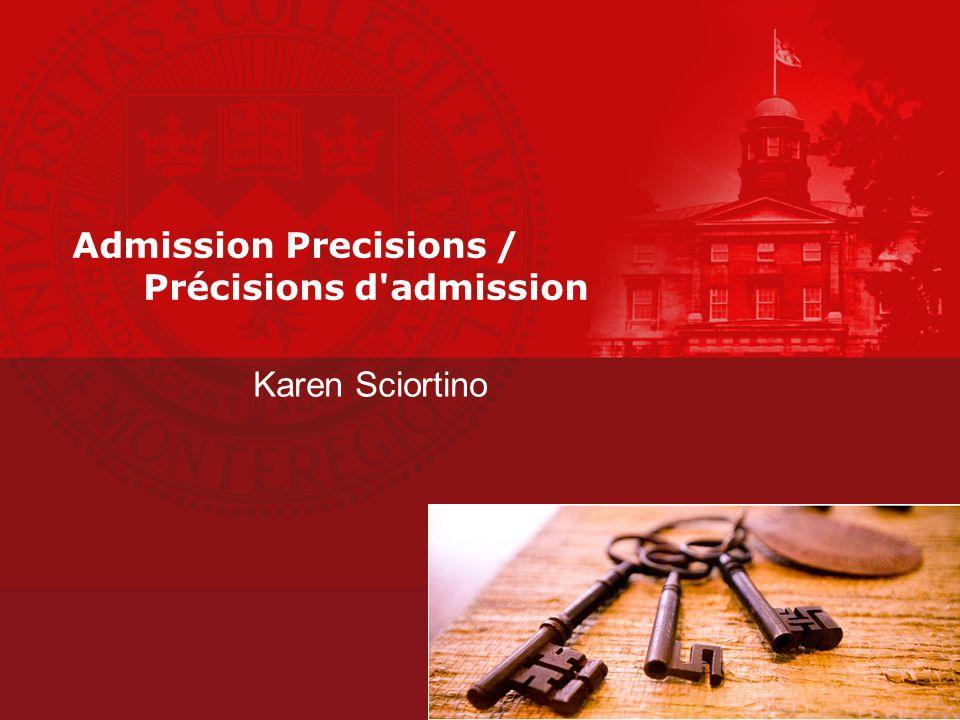 Admission Precisions / Précisions d admission