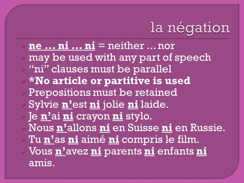 la négation ne ... ni ... ni = neither ... nor