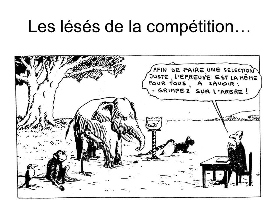 Les lésés de la compétition…