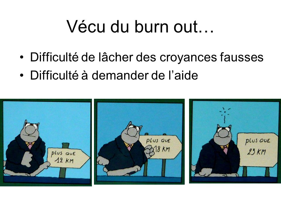 Vécu du burn out… Difficulté de lâcher des croyances fausses