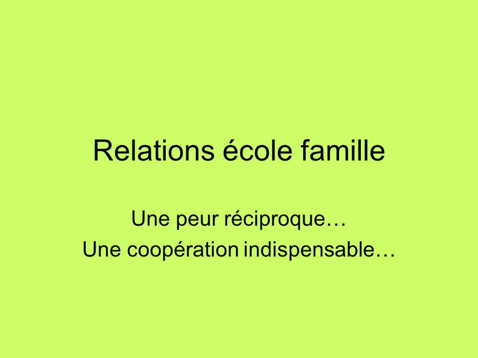 Relations école famille