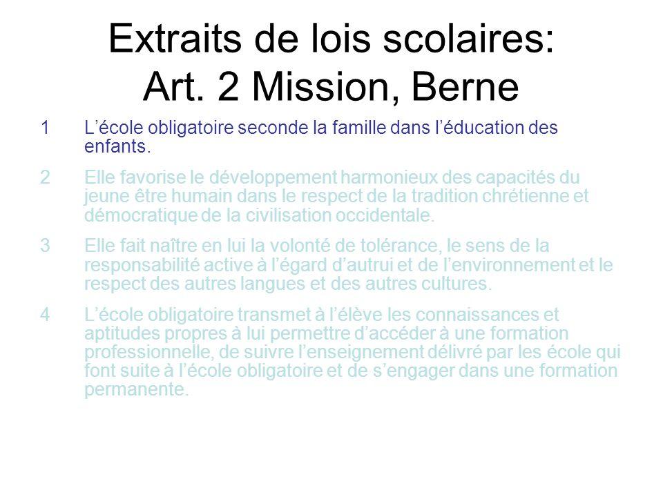 Extraits de lois scolaires: Art. 2 Mission, Berne