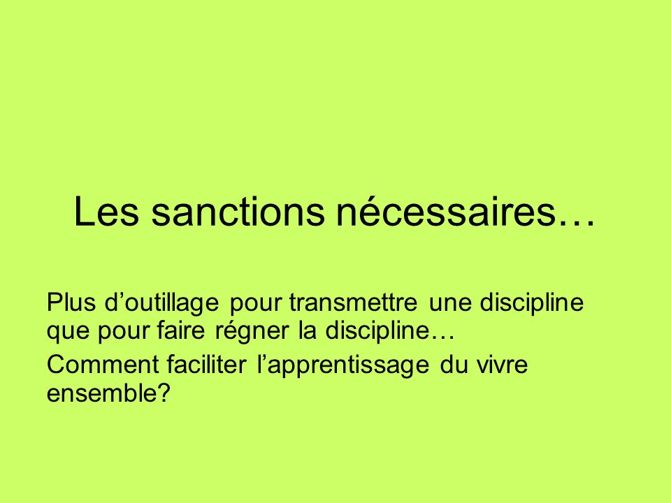 Les sanctions nécessaires…