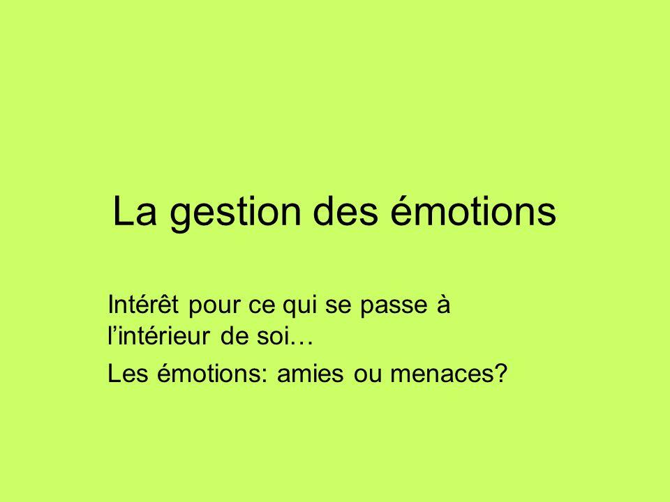 La gestion des émotions