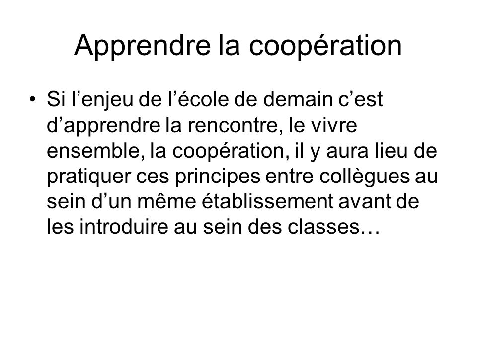 Apprendre la coopération