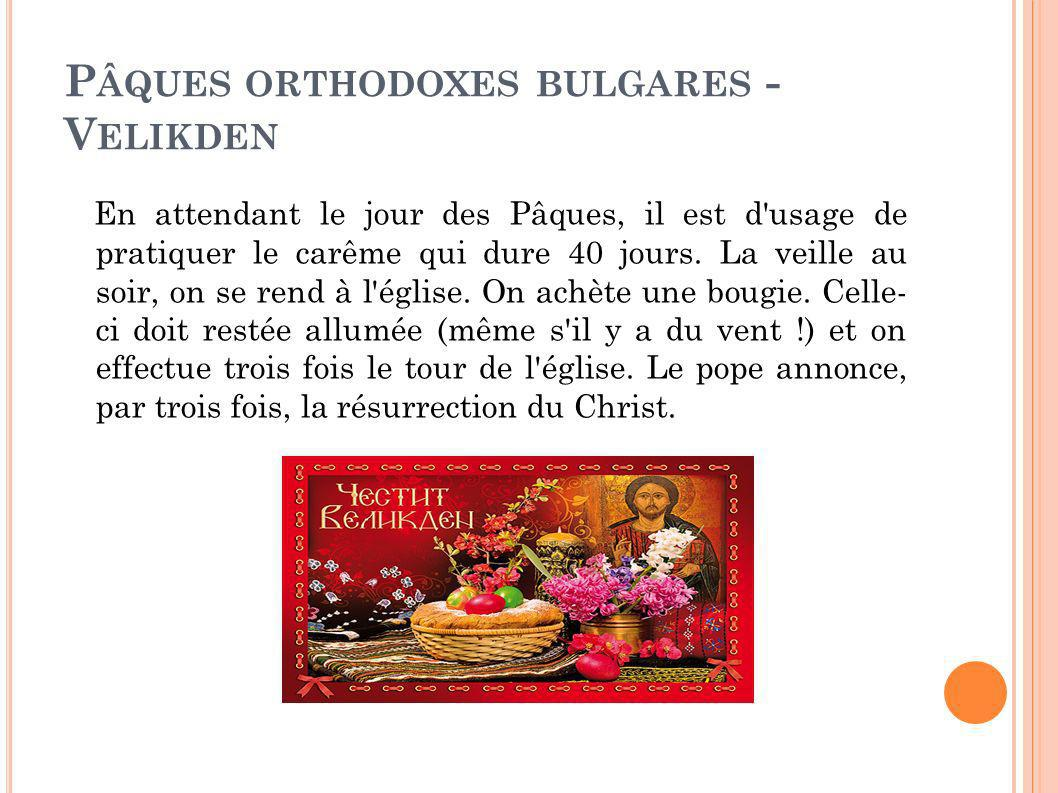 Pâques orthodoxes bulgares - Velikden