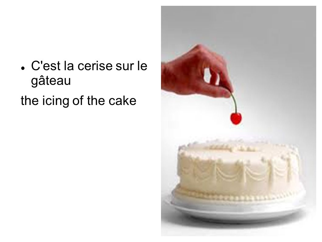C est la cerise sur le gâteau