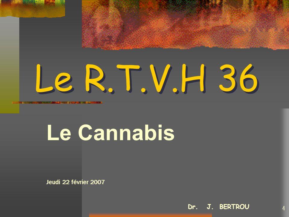 Le Cannabis Jeudi 22 février 2007