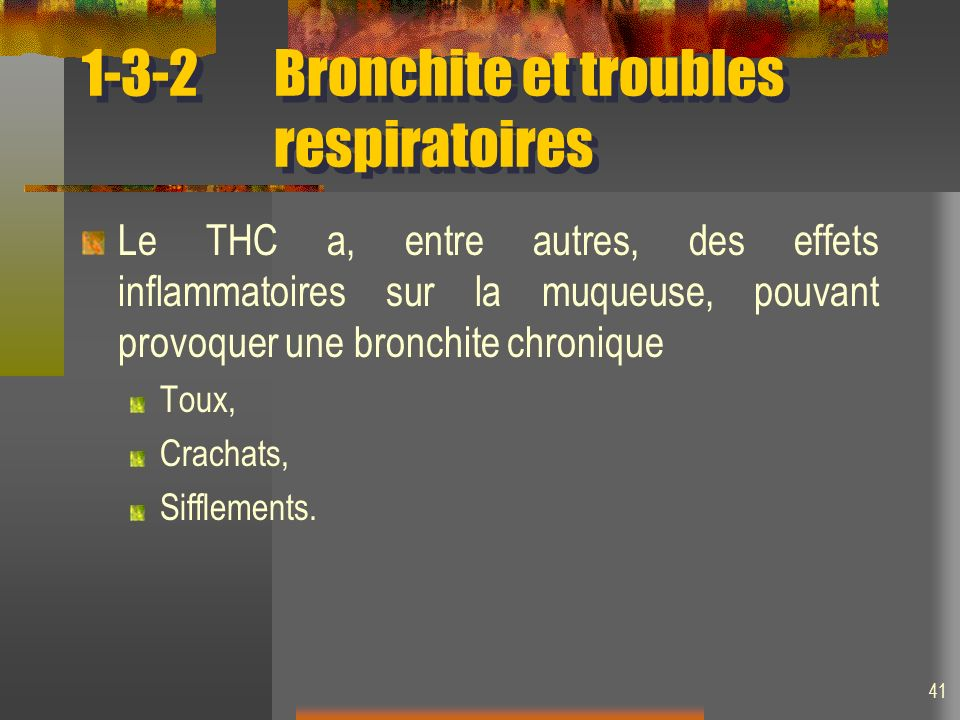 1-3-2 Bronchite et troubles respiratoires
