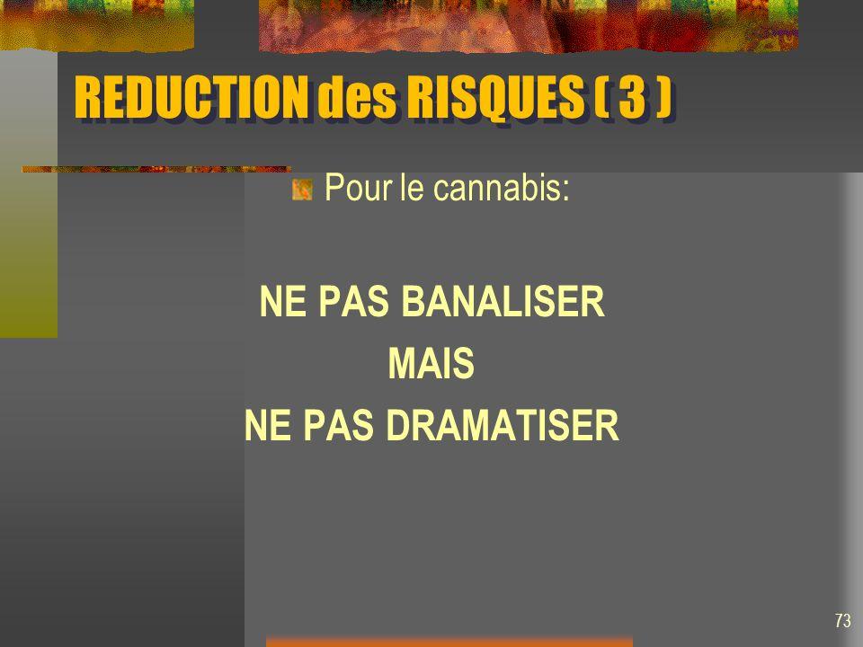 REDUCTION des RISQUES ( 3 )