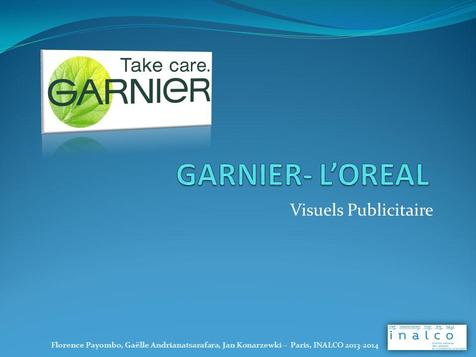 GARNIER- L'OREAL Visuels Publicitaire