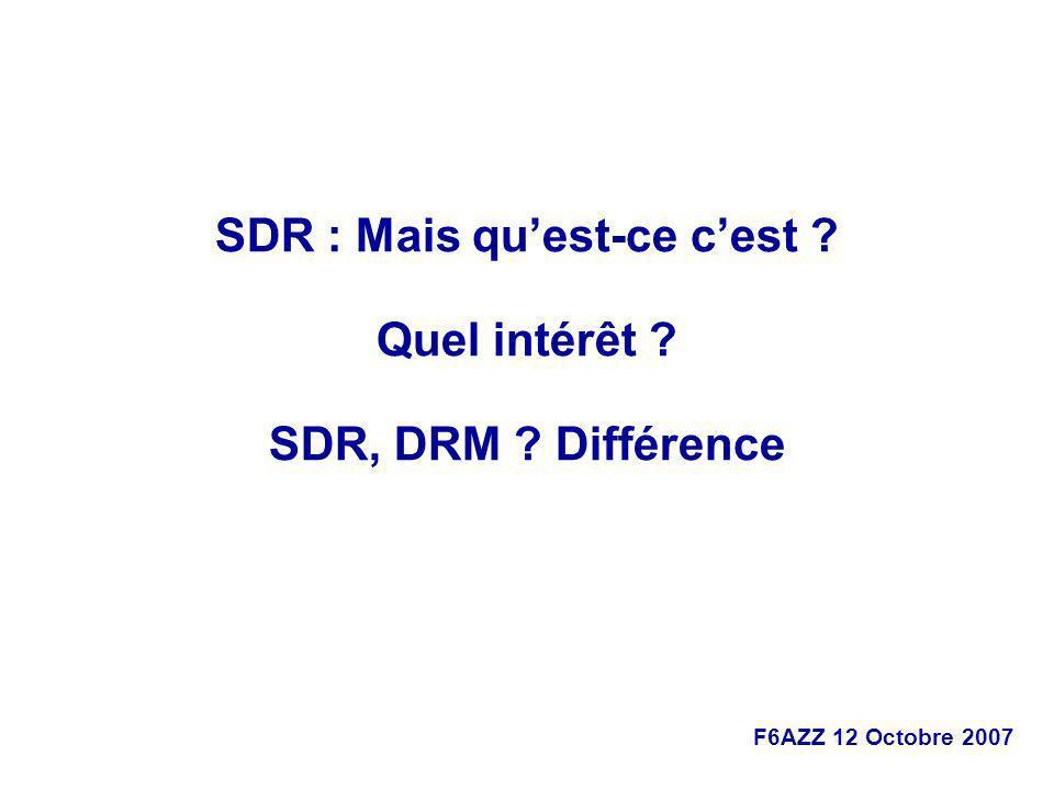 SDR : Mais qu'est-ce c'est