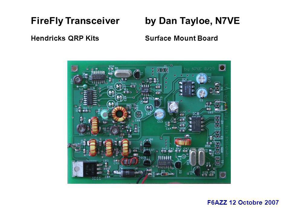 FireFly Transceiver by Dan Tayloe, N7VE