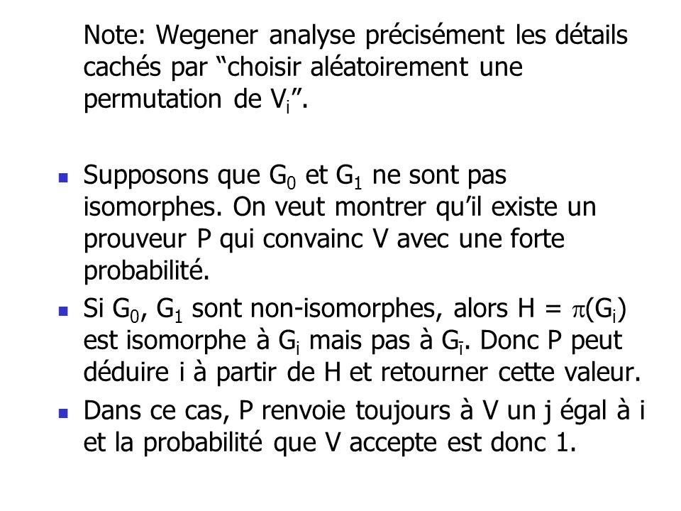 Note: Wegener analyse précisément les détails cachés par choisir aléatoirement une permutation de Vi .