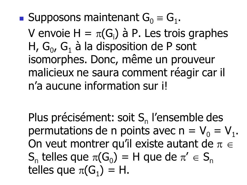 Supposons maintenant G0  G1.