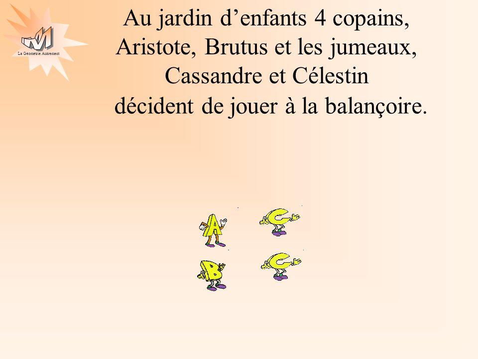Au jardin d'enfants 4 copains, Aristote, Brutus et les jumeaux, Cassandre et Célestin
