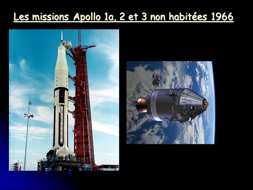 Les missions Apollo 1a, 2 et 3 non habitées 1966